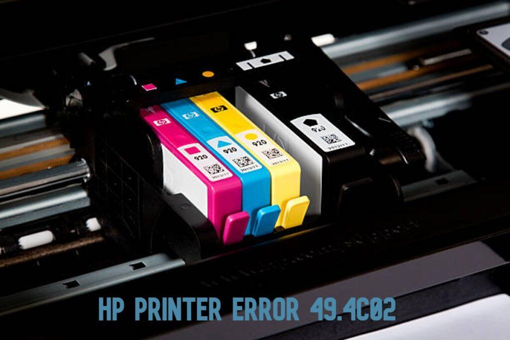 HP Printer Error 49.4c02 code